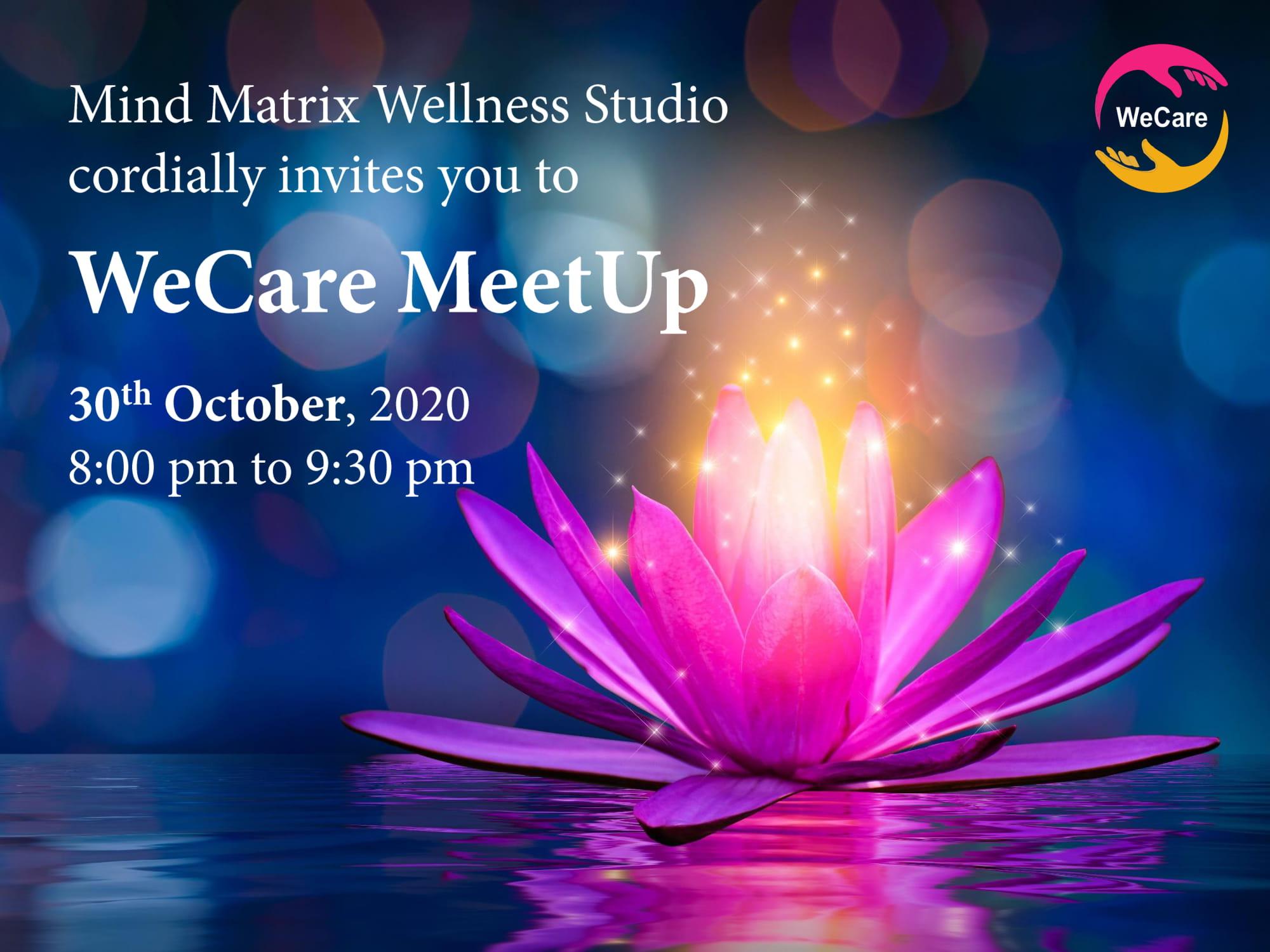 Invitation - WeCare MeetUp - 30th October, 2020-1